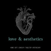 Love & Aesthetics